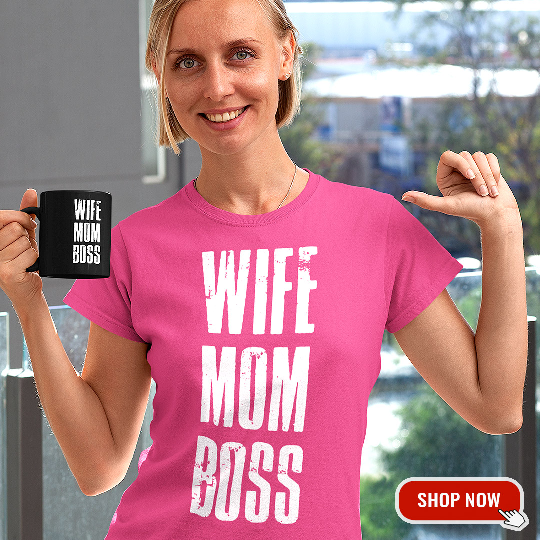 Wife Mom Boss T-Shirt Design Mutter & Frauen Funny !