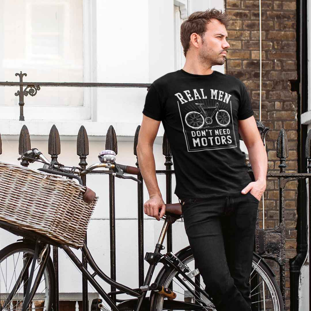 Real Men Don't Need Motors Bicycle Shirt