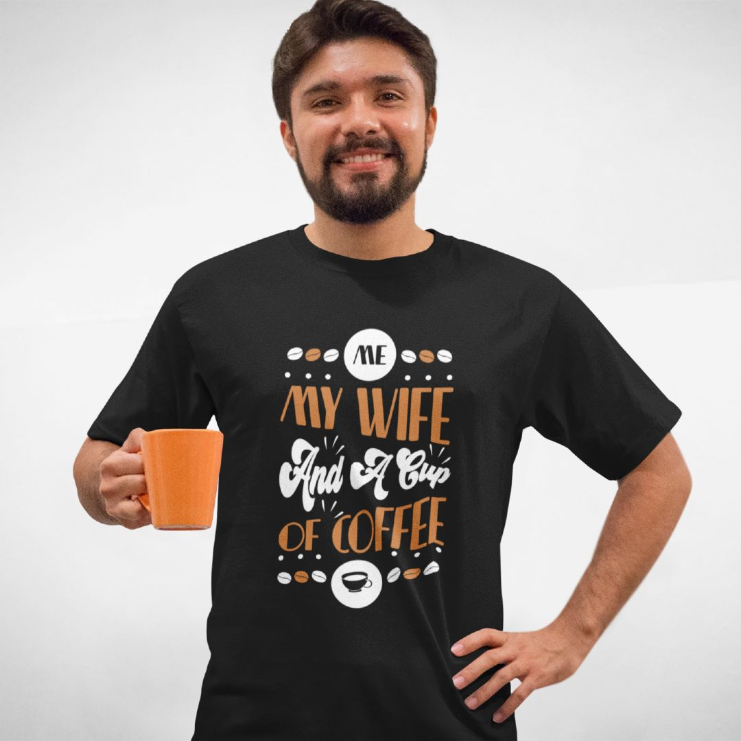 Wife and a Cup of Coffee T Shirt Ausstattung