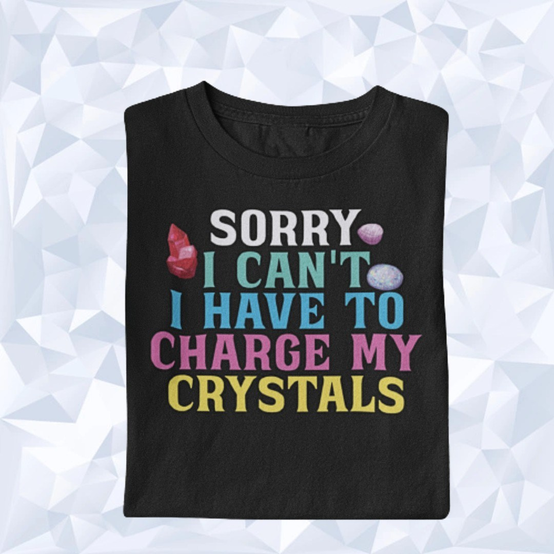 I Have to Charge my Crystals Fernheilen Kristall
