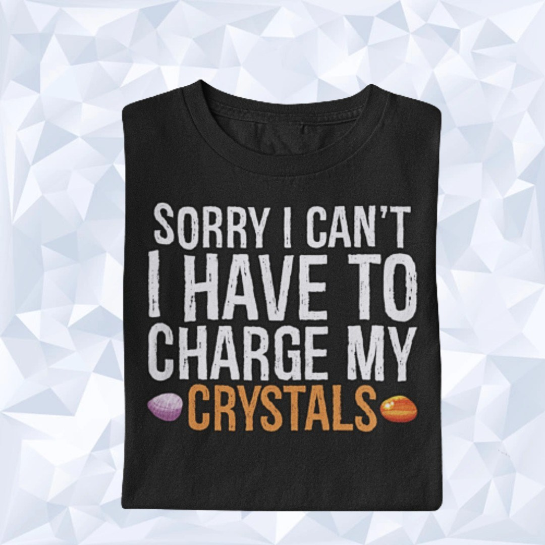 I Have to Charge my Crystals Naturheilen Kristall
