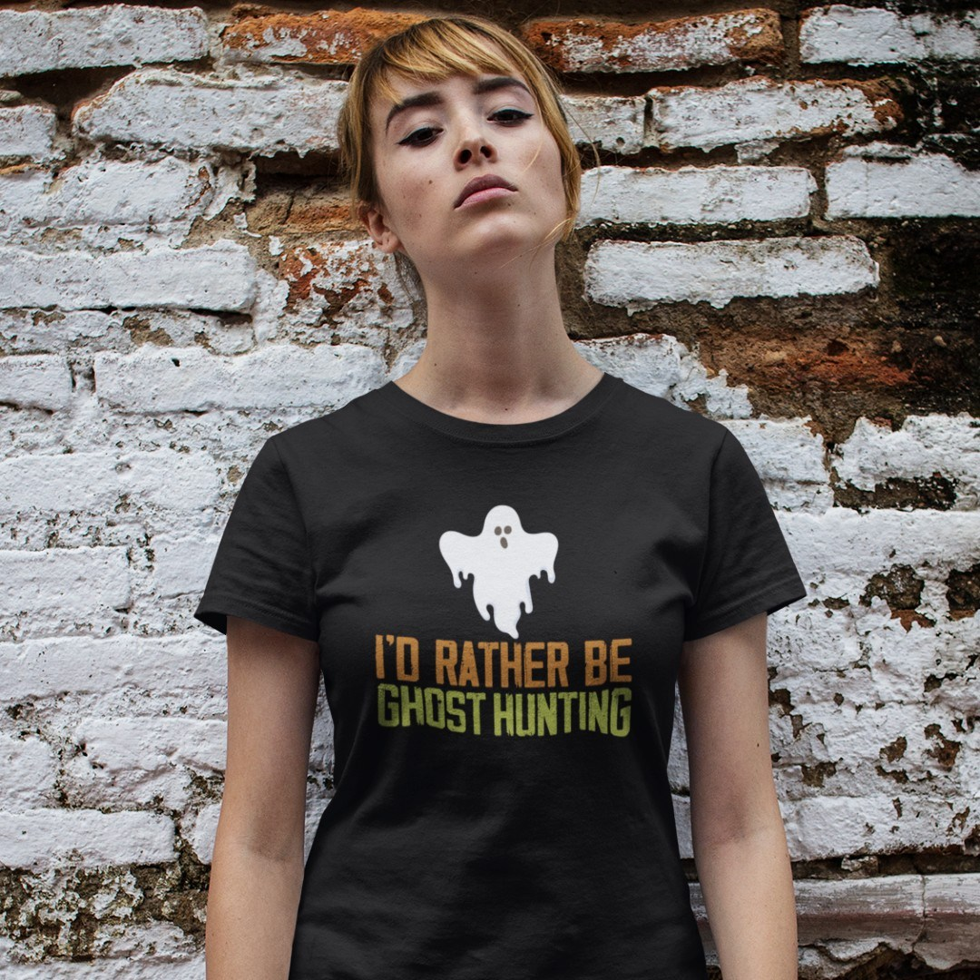 I'd Rather be Ghost Hunting Grusel Geisterjagd