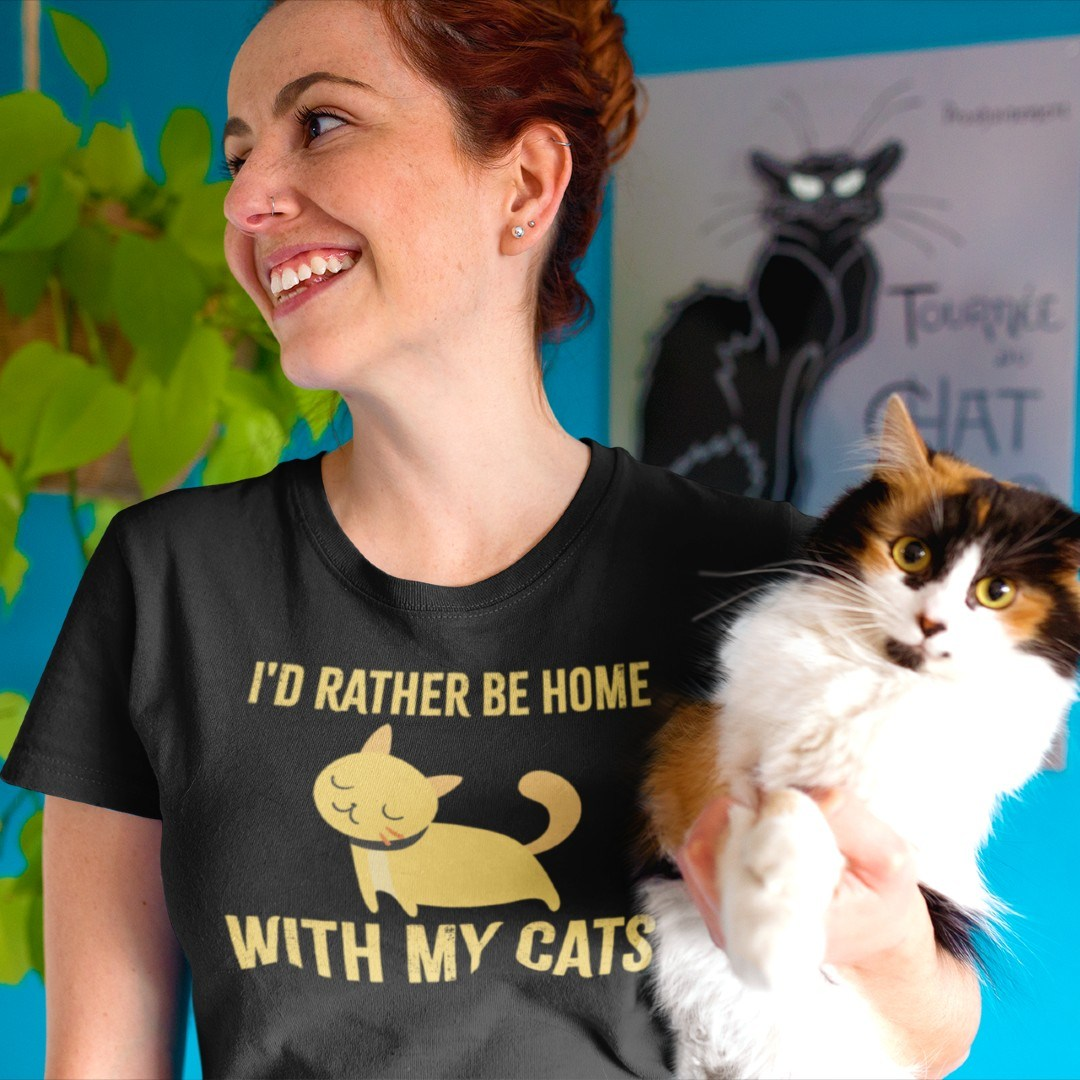 I'd Rather be Home with my Cats Katzenmutter